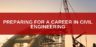 Preparing for a Career in Civil Engineering